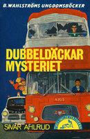 Dubbeldäckar-mysteriet - Sivar Ahlrud