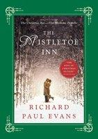 The Mistletoe Inn - Richard Paul Evans