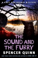 The Sound and the Furry - Spencer Quinn