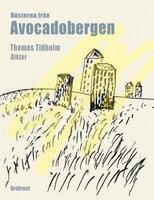 Rösterna från Avocadobergen - Thomas Tidholm