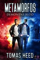 Metamorfos: Demonens blod - Tomas Heed