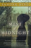 Mist of Midnight - Sandra Byrd