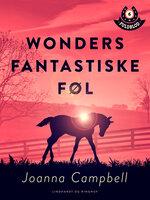 Wonders fantastiske føl - Joanna Campbell