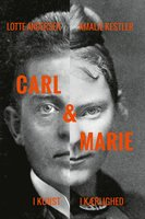 Carl & Marie - Lotte Andersen, Amalie Kestler