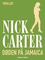 Døden på Jamaica - Nick Carter