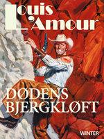 Dødens bjergkløft - Louis L'Amour