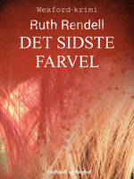 Det sidste farvel - Ruth Rendell