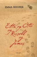 Etta og Otto og Russel og James - Emma Hooper