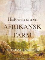 Historien om en afrikansk farm - Olive Schreiner