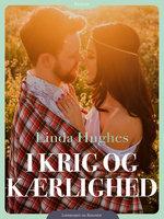 I krig og kærlighed - Linda Hughes