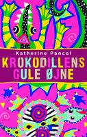 Krokodillens gule øjne - Katherine Pancol