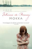 Mokka - Tatiana de Rosnay