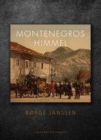 Montenegros himmel - Børge Janssen