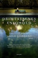 Primtallenes ensomhed - Paolo Giordano