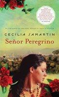 Senor Peregrino - Cecilia Samartin