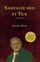 Samtaler med et træ - Version to - Carsten Graff