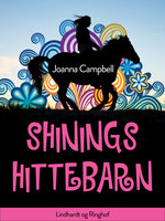 Shinings hittebarn - Joanna Campbell