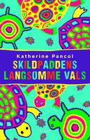 Skildpaddens langsomme vals - Katherine Pancol
