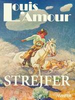 Strejfer - Louis L'Amour