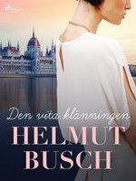 Den vita klänningen - Helmut Busch