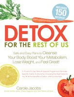 Detox for the Rest of Us - Carole Jacobs, Patrice Johnson