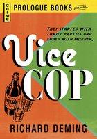 Vice Cop - Richard Deming