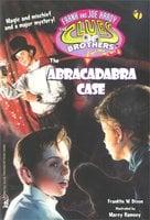 The Abracadabra Case - Franklin W. Dixon