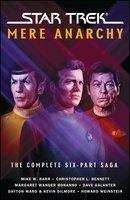 Star Trek: Mere Anarchy - Margaret Wander Bonanno, Christopher L. Bennett