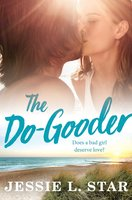 The Do-Gooder - Jessie L. Star
