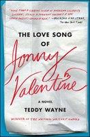 The Love Song of Jonny Valentine - Teddy Wayne