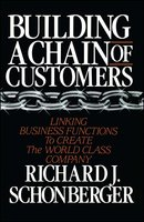 Building a Chain of Customers - Richard J. Schonberger