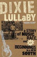 Dixie Lullaby - Mark Kemp