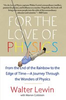 For the Love of Physics - Walter Lewin