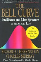 The Bell Curve: Intelligence and Class Structure in American Life - Richard J. Herrnstein,Charles Murray