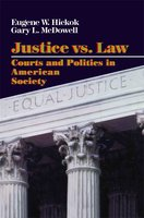 Justice vs. Law - Eugene Hickok, Gary L. Macdowell
