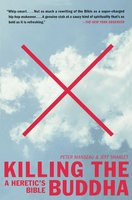 Killing the Buddha: A Heretic's Bible - Jeff Sharlet,Peter Manseau