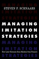 Managing Imitation Strategies - Steven P. Schnaars
