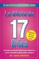 La Dieta de 17 Dias - Dr. Mike Moreno