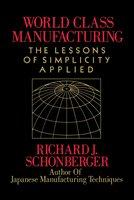 World Class Manufacturing - Richard J. Schonberger