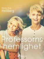 Professorns hemlighet - Hans-Eric Hellberg