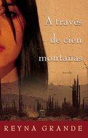 A traves de cien montanas (Across a Hundred Mountains) - Reyna Grande