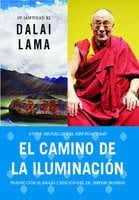 El camino de la iluminación (Becoming Enlightened; Spanish ed.) - His Holiness the Dalai Lama