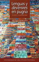 Lenguas y devenires en pugna - Julio Hevia Garrido Lecca