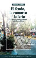 El feudo, la comarca y la feria - Javier Díaz-Albertini Figueras