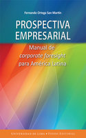 Prospectiva empresarial - Fernando Ortega San Martín
