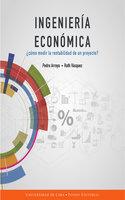 Ingeniería económica - Pedro Arroyo Gordillo, Ruth Vásquez Rivas Plata