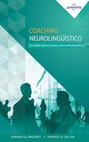 Coaching Neurolingüístico - Fernando Gil Sanllehí, Fernando Gil Sanguineti