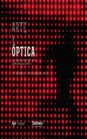 Arte y Óptica - Fundación Telefónica del Perú ESPACIO