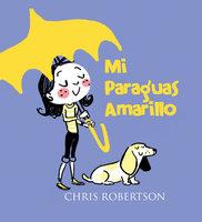 Mi Paraguas Amarillo - Chris Robertson