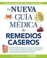 La Nueva Guia Medico de Remedios Caseros - The Editors of Prevention